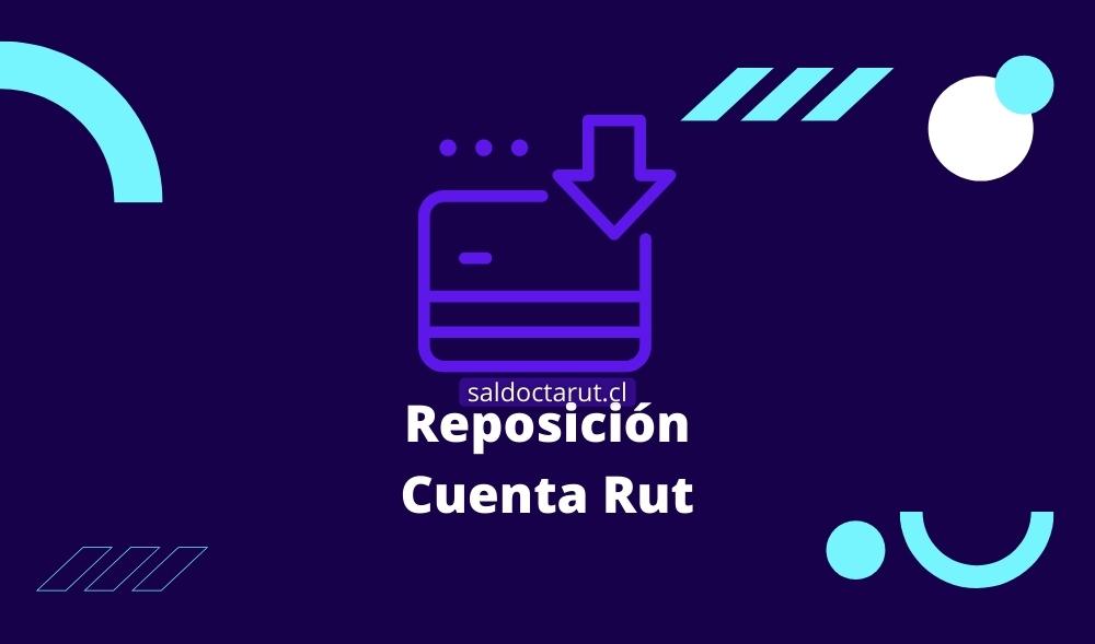 Reposicion de Cuenta Rut